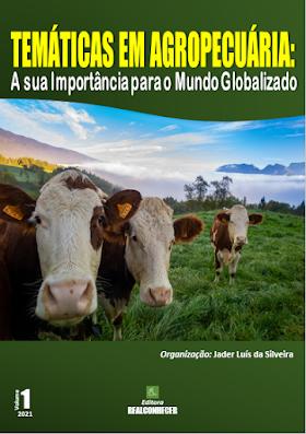 Temáticas em Agropecuária: A sua Importância para o Mundo Globalizado