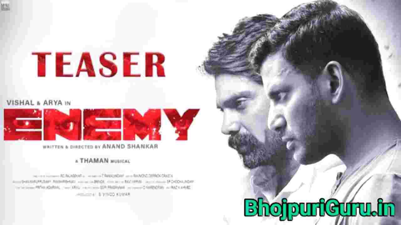 Enemy Full Movie Hindi Dubbed Confirm Update Teaser Release Date - Bhojpuri Guru