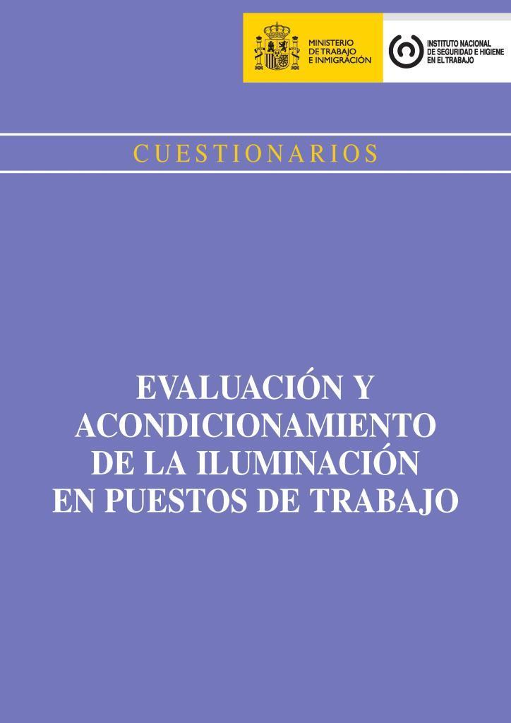 Cuestionarios evaluación y acondicionamiento de la iluminación en puestos de trabajo