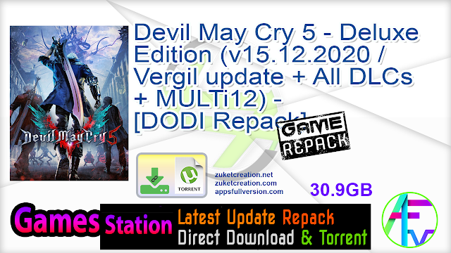 Devil May Cry 5 – Deluxe Edition (v15.12.2020  Vergil update + All DLCs + MULTi12) – [DODI Repack]