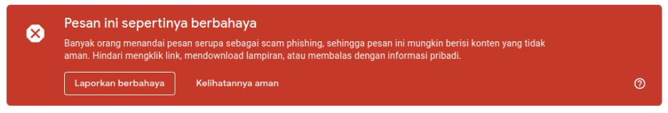 Banyak orang menandai pesan serupa sebagai scam phishing, sehingga pesan ini mungkin berisi konten yang tidak aman. Hindari mengklik link, mendownload lampiran, atau membalas dengan informasi pribadi