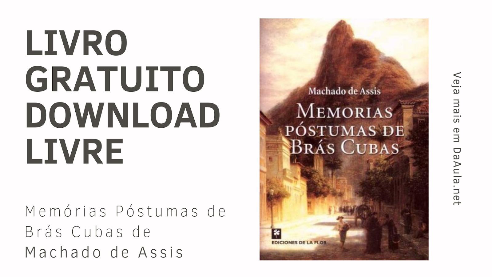 Livro: Memórias Póstumas de Brás Cubas de Machado de Assis