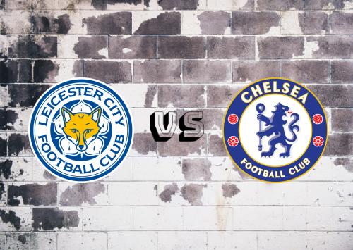 Leicester City vs Chelsea  Resumen y Partido Completo