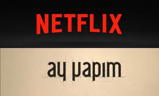 Netflix y Ay Yapim