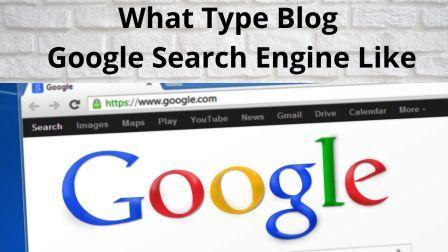 Google Search Engines like the most?