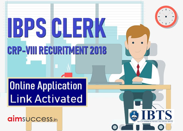 IBPS CRP Clerks VIII 2018: Online Application Link Activated