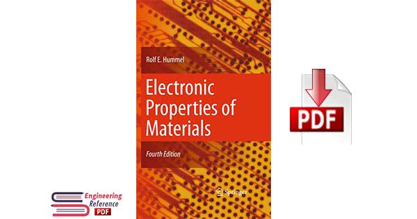 Electronic Properties of Materials Fourth Edition by Rolf E. Hummel