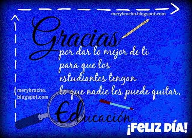 tarjeta azul para un educador, maestro con pensamiento dedicatoria, feliz dia