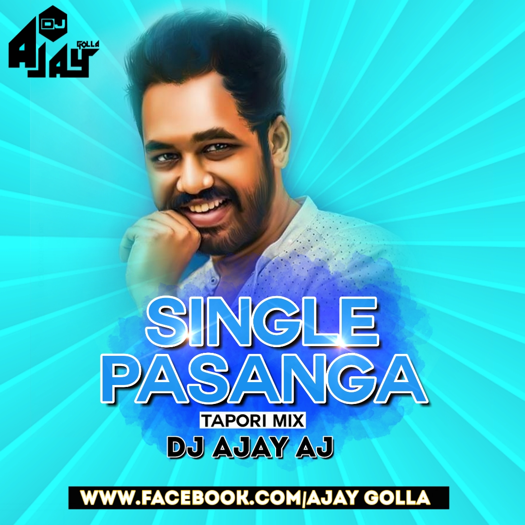 Single Pasanga ( Tapori Mix) Dj Ajay Aj(www.newdjsworld.in)