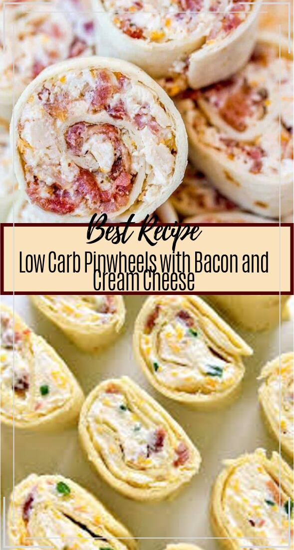 Low Carb Pinwheels with Bacon and Cream Cheese #healthyfood #dietketo #breakfast #food