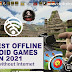 17 Best Free Android offline action games for 2021 (Play Without Internet)
