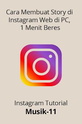 cara membuat story di instagram web