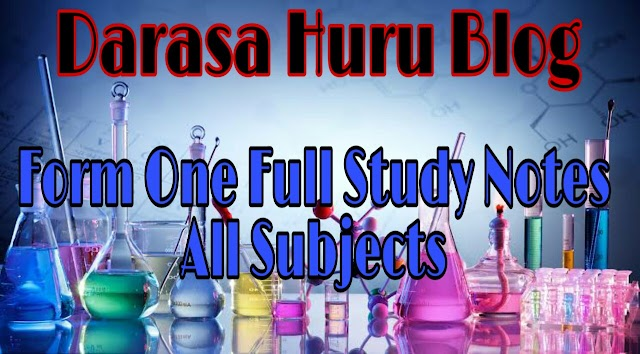 FREE FULL STUDY NOTES FOR FORM ONE ALL SUBJECTS