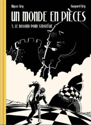 Le troisième tome de la série de bande dessinée « Un monde en pièces » aux éditions Presque lune