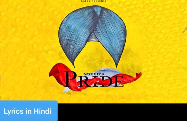 प्राइड Pride Lyrics in Hindi | NseeB