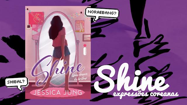 11 expressões coreanas usadas em Shine, o livro da Jessica Jung