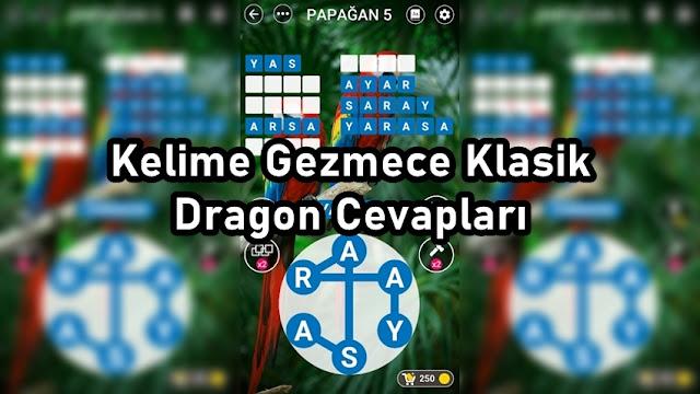 Kelime Gezmece Klasik Dragon Cevaplari
