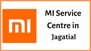 Xiaomi Mi Service Centres in Jagatial