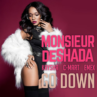 Monsieur De Shada Feat. Kaysha, C-mart & Emex - Go Down ( 2020 ) [DOWNLOAD]