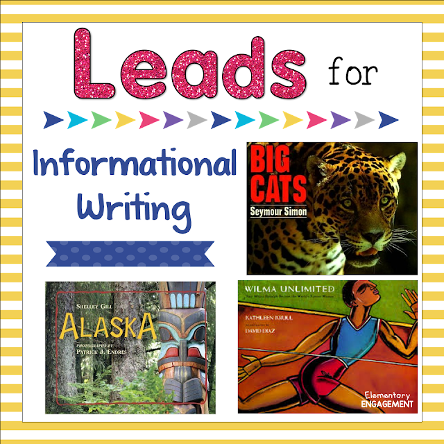 This blog post shares some excellent mentor texts to use when writing leads for informational writing.