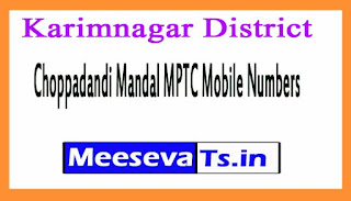 Choppadandi Mandal MPTC Mobile Numbers List Karimnagar District in Telangana State