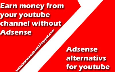 Earn money online from youtube without adsense