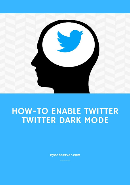How To Enable Twitter Dark Mode