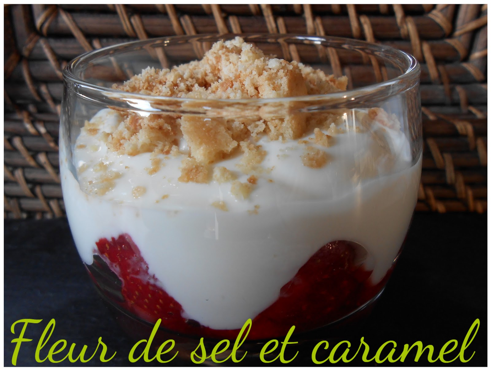 Fleur de sel et Caramel: Verrines bretonnes de fraises et..