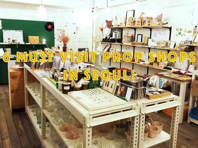 6 Must Visit Prop Shops in Seoul!