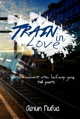 Train in Love by Ainun Nufus Pdf
