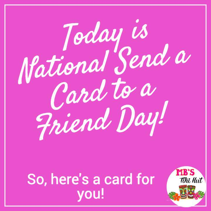National Send a Card to a Friend Day Wishes Sweet Images