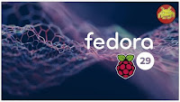 Fedora 29 sul Raspberry Pi 3