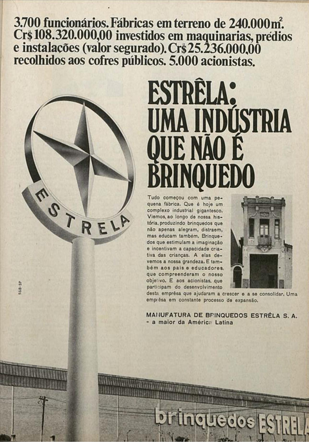 Propaganda veiculada em 1970 apresentava o sucesso financeira dos Brinquedos Estrela