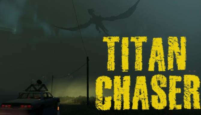 Titan Chaser - ÜCRETSİZ İNDİR