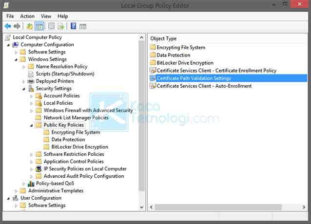 Masuk ke Local Computer Policy > Computer Configuration > Windows Settings > Security Settings > Public Key Policies > Certificate Path Validation Settings.