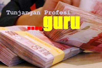 Image result for TUNJANGAN PROFESI GURU