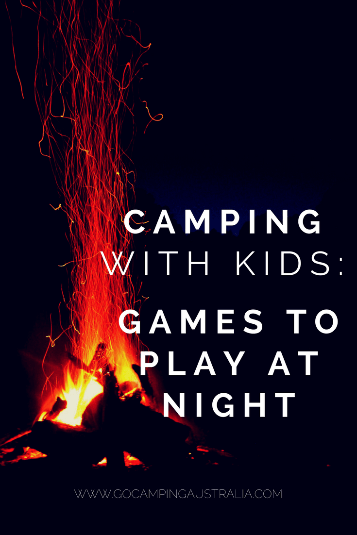 Camping with Kids - Games to play at night