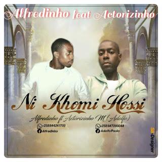 Baixar Mp3 Alfredinho Feat. Actorizinho - Ni Kome Hosi