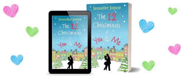 The 12 Christmases of You & Me - Jennifer Joyce