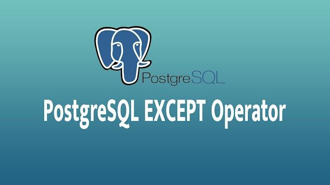 PostgreSQL EXCEPT Operator