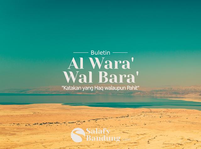 Buletin Al Wala' Wal Bara' Edisi 4