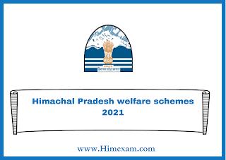 Himachal Pradesh welfare schemes 2021