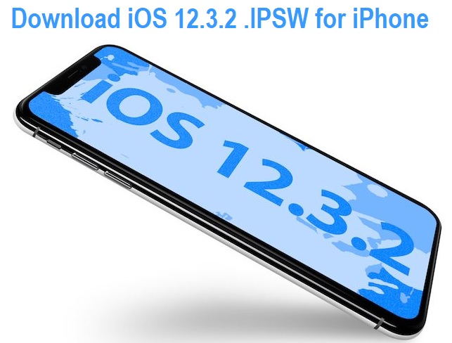 Download iOS 12.3.2 .IPSW for iPhone