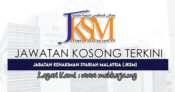 Jawatan Kosong Terkini 2021 di Jabatan Kehakiman Syariah Malaysia (JKSM)