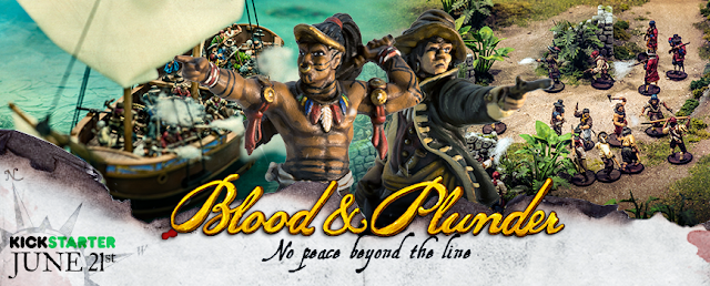 Firelock Games: New Pirate Blood & Plunder - No Peace Beyond the Line Kickstarter Inbound