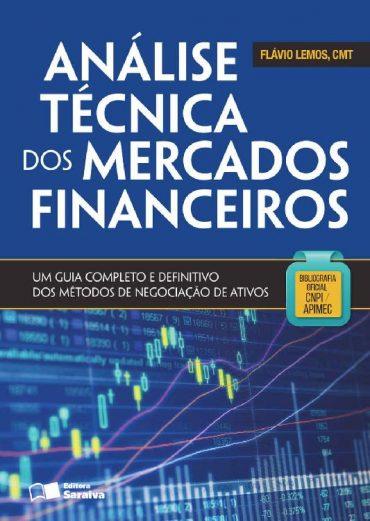 Análise Técnica dos Mercados Financeiros – Flavio Alexandre Caldas de Almeida Lemos Download Grátis