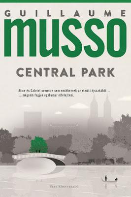 Guillaume Musso – Central Park könyves vélemény, könyvkritika, recenzió, könyves blog, könyves kedvcsináló