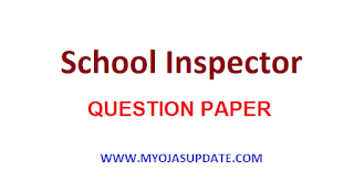 http://www.myojasupdate.com/2019/06/school-inspector-exam-question-paper-27.html