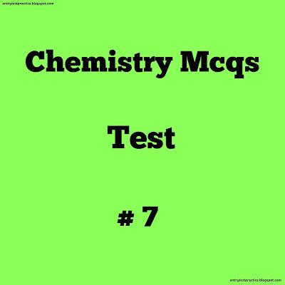 Chemistry Mcqs Test No 7