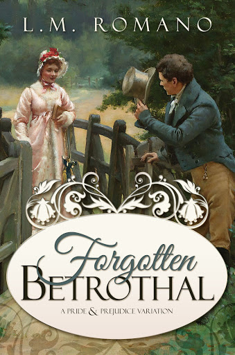 Forgotten Betrothal by L M Romano